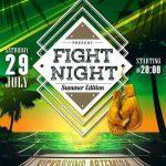 FIGHT NIGHT Summer Edition-July 29