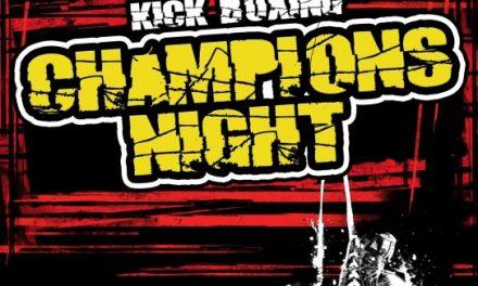 Champions Night – Η Μακροβιότερη Διοργάνωση Kick Boxing στην Ελλάδα