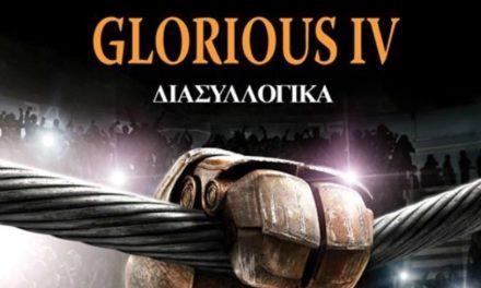 Στις 24 Φεβρουαρίου το Glorius IV